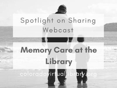 Spotlight on Sharing Webcast Memory Care