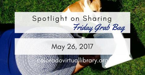 Friday Grab Bag May 26, 2017
