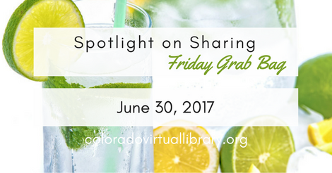 Friday Grab Bag June 30, 2017
