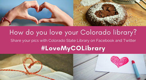 #LoveMyCOLibrary Photo Campaign