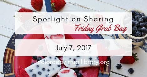 Friday Grab Bag July 7, 2017