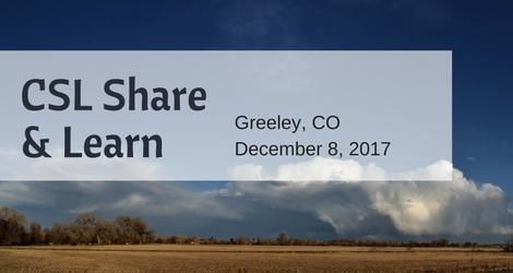 CSL Share & Learn: Greeley
