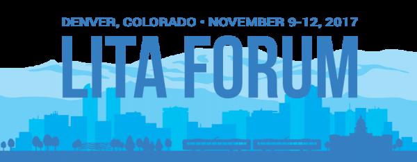 LITA Forum, Denver, Colorado, November 9-12, 2017