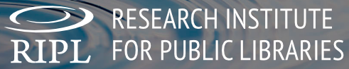 RIPL: Research Institute for Public Libraries