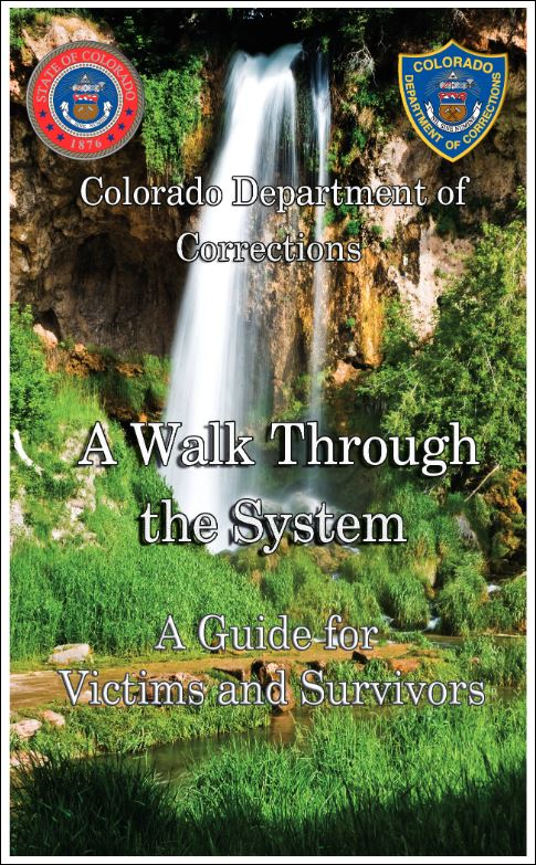 """A Walk Through the System"" – A Resource for Victims"
