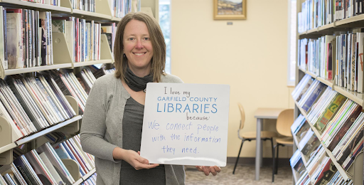 I love my Garfield County Libraries because they connect people with the information they need.
