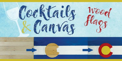 Cocktails and Canvas; Wood Flags