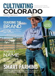 Cultivating Colorado: A New Magazine on Colorado Agriculture