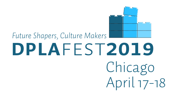 DPLAfest 2019 Call for Proposals Now Open