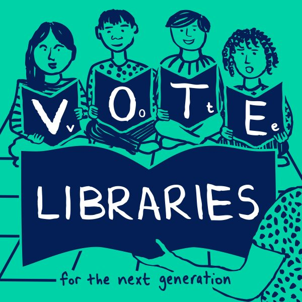 """Illustration of children reading with text """"Vote libraries for the next generation"""""""