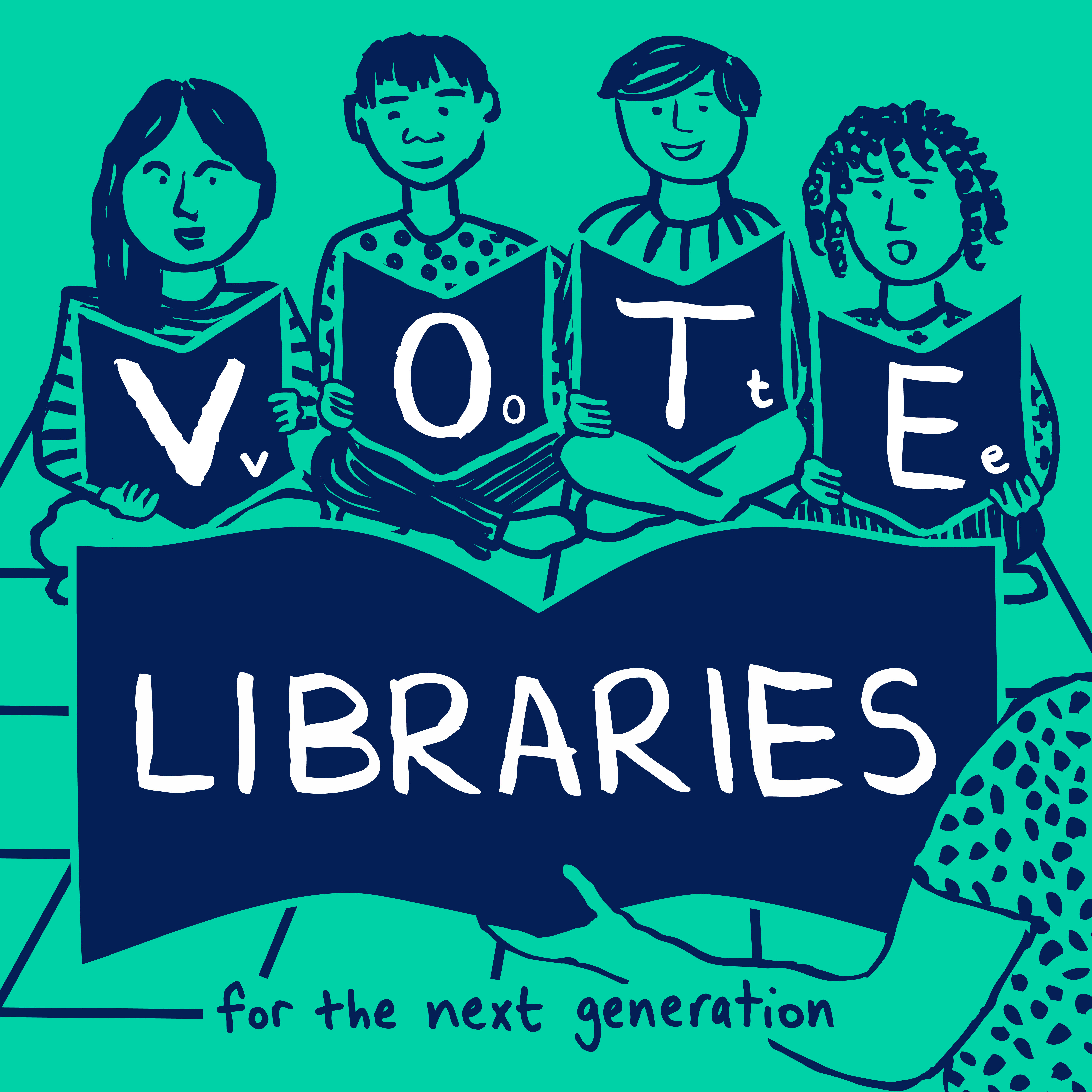 "Illustration of children reading with text ""Vote libraries for the next generation"""