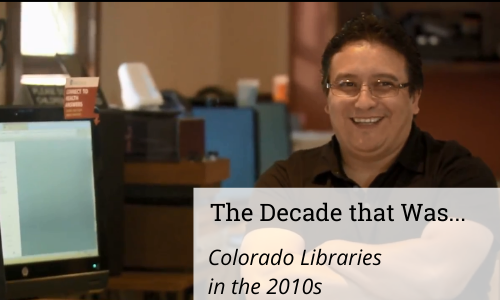 Colorado Libraries in the 2010s: Computers, Technology, & Gadgets
