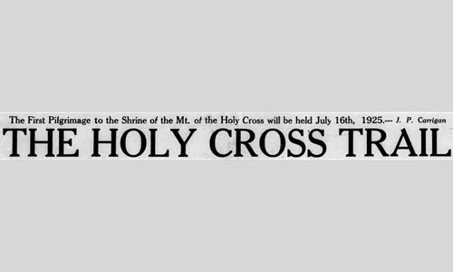 CHNC News: Holy Cross Trail