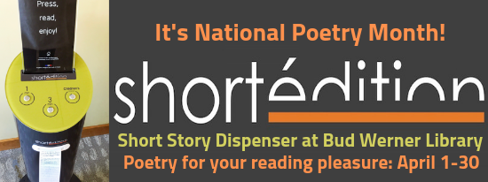 It's National Poetry Month! Short Edition, Short Story Dispenser at Bud Werner Library