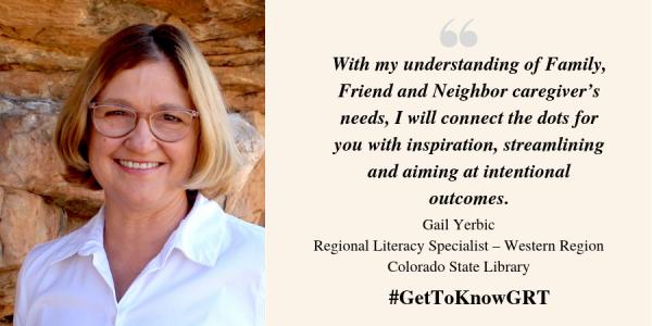Gail Yerbic; Regional Literacy Specialist - Western Region