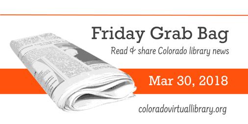 Friday Grab Bag, March 30, 2018