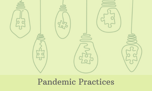 Pandemic Practices: Staff-Created Content